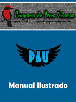 Programa de Aves Urbanas: Manual Ilustrado
