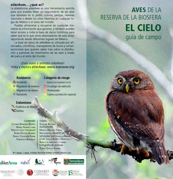 Aves de la Reserva de la Biósfera El Cielo. Guía de Campo