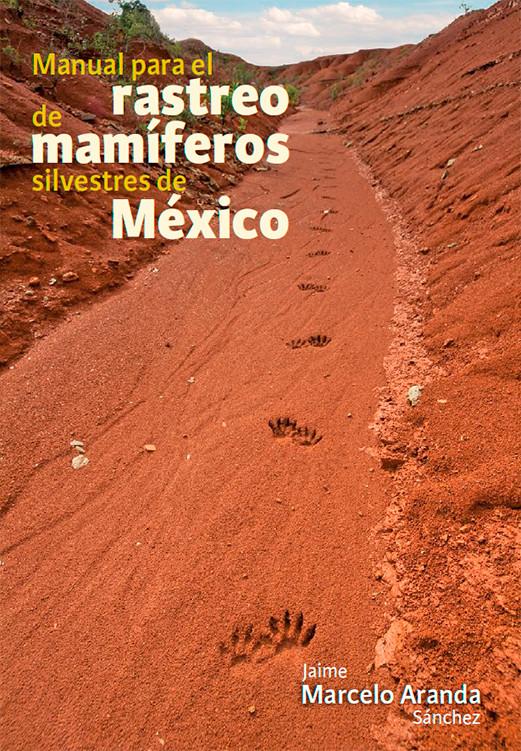 Guía de Campo: Mamíferos   Field Guide: Mammals