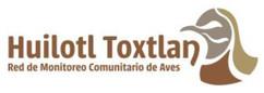 Red de Monitoreo Comunitario de Aves Huilotl Toxtlan