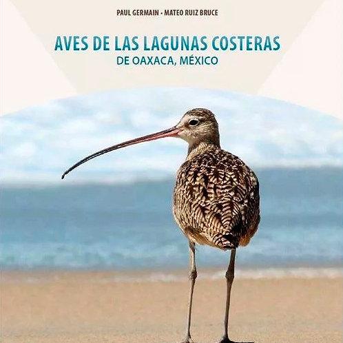 Guía de Campo: Aves de las lagunas costeras de Oaxaca, México