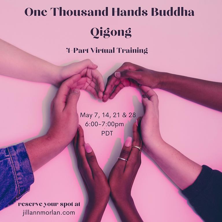 One Thousand Hands Buddha Qigong