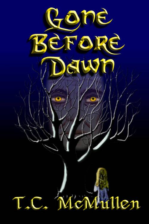 Gone Before Dawn Book