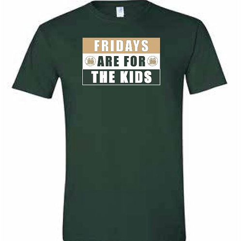 Fridays are for the Kids Shirts