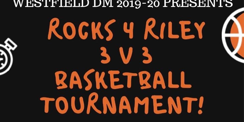 ROCKS 4 RILEY - 1st Annual 3 v 3 Basketball Tournament