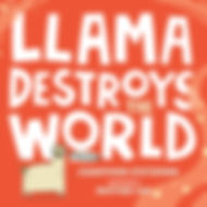 Front Cover FINAL - Llama Destroys the W
