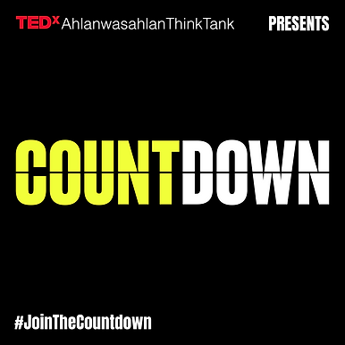 TEDxAhlanwasahlanThinkTank COUNTDOWN