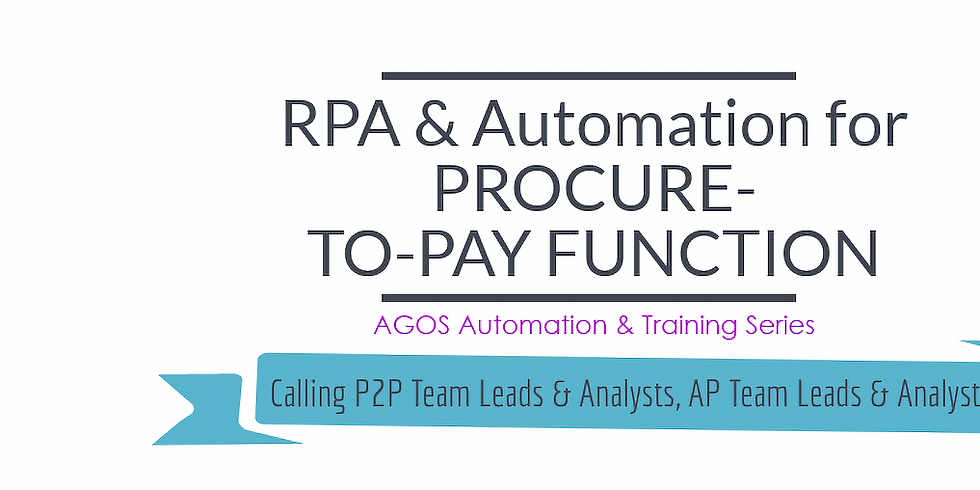 Automation & Training Series - RPA & Automation for Procure-to-Pay Function (1)
