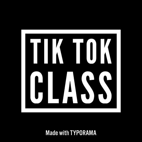 Tik Tok Class