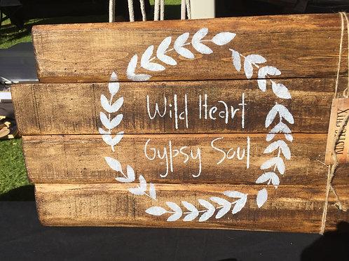 Wild Heart, Gypsy Soul.... Wall Decor