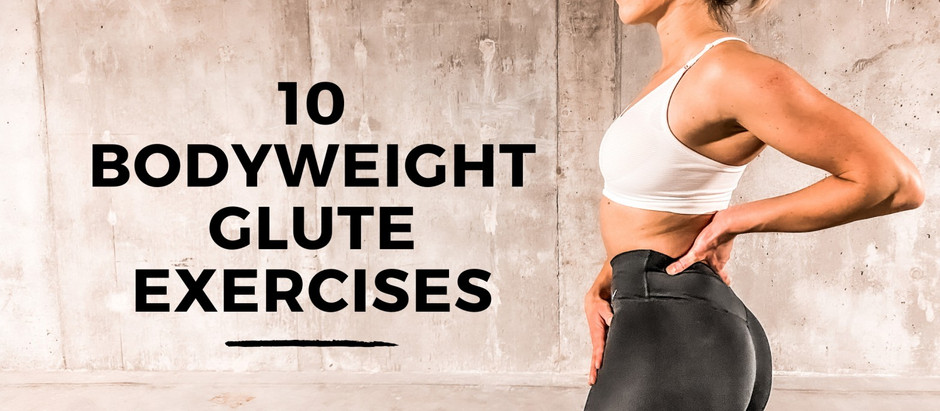 Top 10 Bodyweight Glute Exercises without Weights