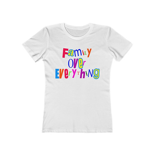 Family Over Everything Tee (Female Adult)