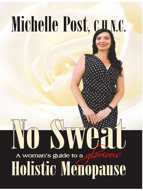 No Sweat -A Woman's Guide to a Glorious Holistic Menopause