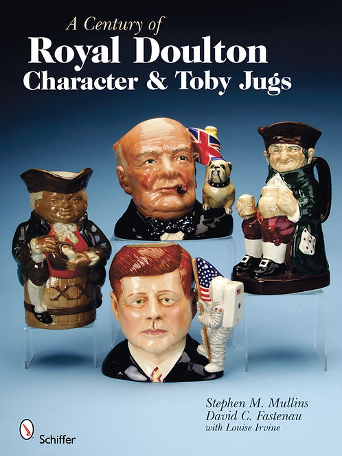 A Century of Royal Doulton Character & Toby Jugs book