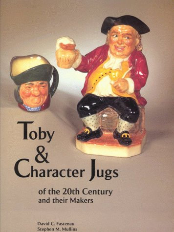 Toby and Character Jugs of the 20th Century reference book