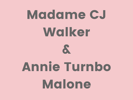 Madame C.J. Walker and Annie Turnbo Malone