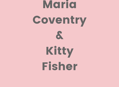 Live Fast, Die Young: Kitty Fisher and Maria Coventry