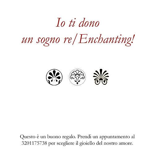 San Valentino re/Enchanting coupon 500 euro