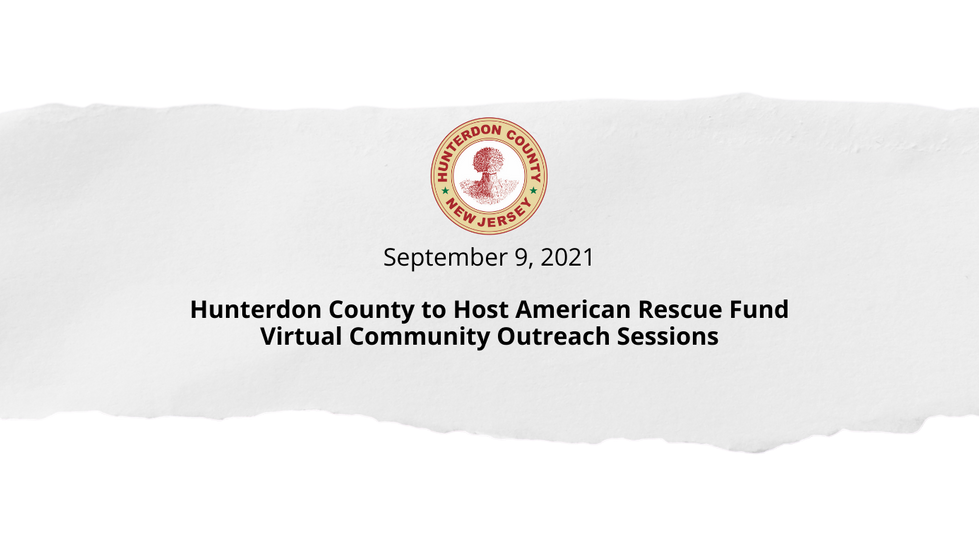 Hunterdon County to Host American Rescue Fund Virtual Community Outreach Sessions