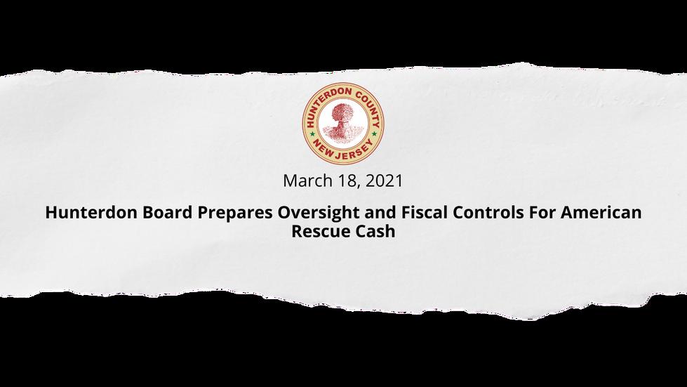 Hunterdon Board Prepares Oversight and Fiscal Controls For American Rescue Cash