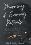 Free Gift to YOU - Morning & Evening Rituals Video