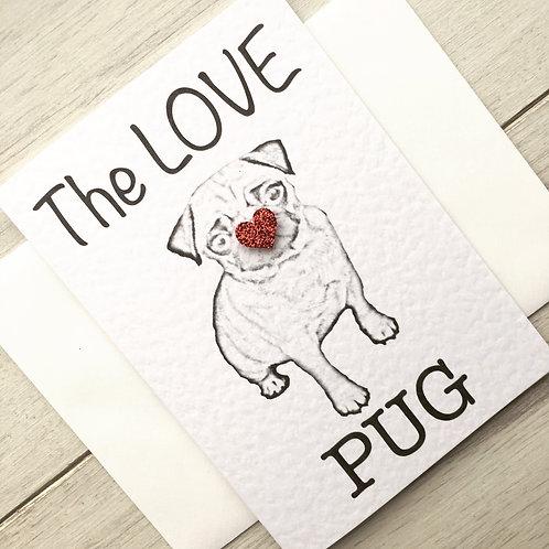 The Love Pug Valentine's Card
