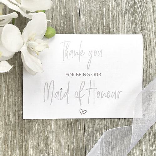 Thank you for being our Maid of Honour at our Wedding Card