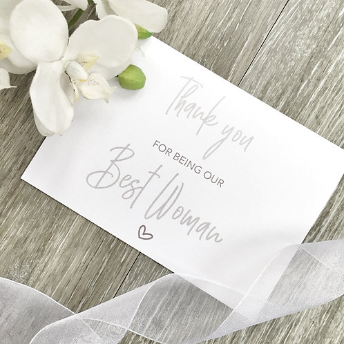Thank you for being our Best Woman at our Wedding Card