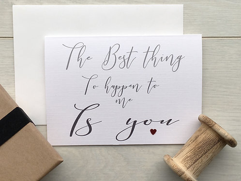 The Best Thing to Happen to Me - Card