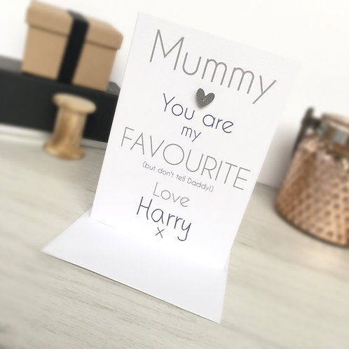 Mummy You Are My Favourite - Mothers Day Card