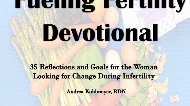 Fueling Fertility E-Devotional