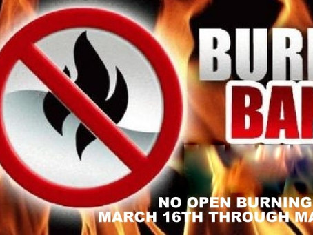 Reminder - Burn Ban in Effect through May 14th