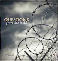 """Gangaji's """"Questions from the Inside"""": Free CD for Inmates"""