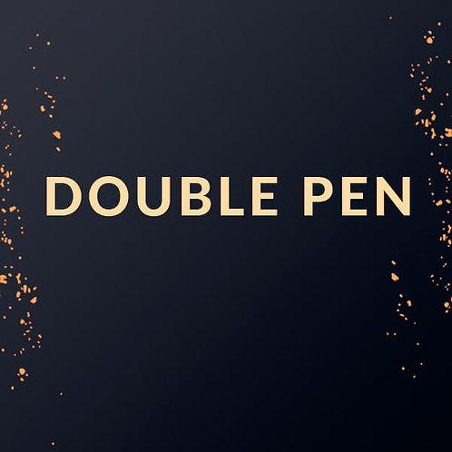 Double Pen