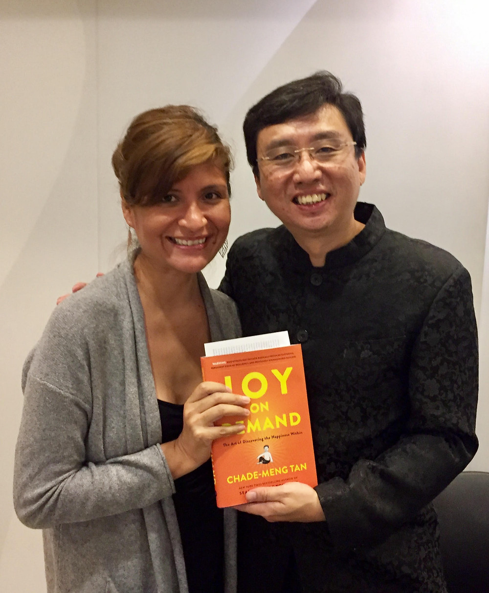 with Chade Meng Tan, founder of the Search Inside Yourself Institute, best selling author.