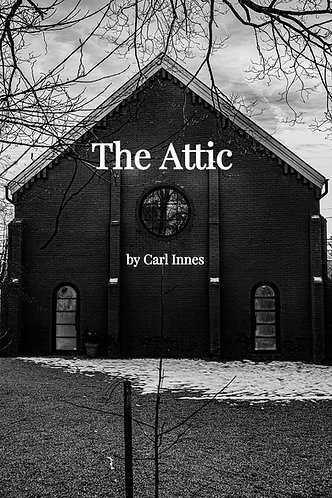 The Attic  by Carl Innes (Audio + eBook)