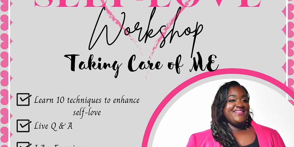 Self-Love 101 Taking Care of Me