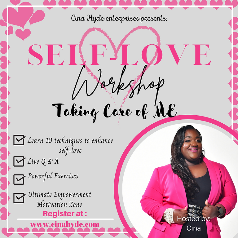 Taking Care of Me Self- Love 101