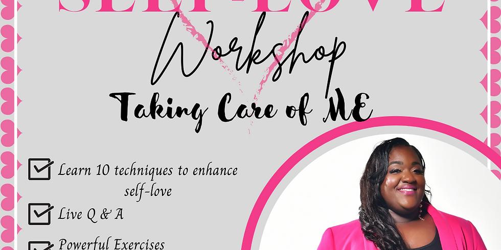 Self- Love 101 Taking Care of Me (1)
