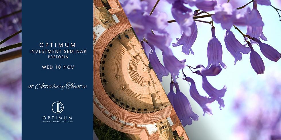 Optimum Investment Seminar   Pretoria   10 November
