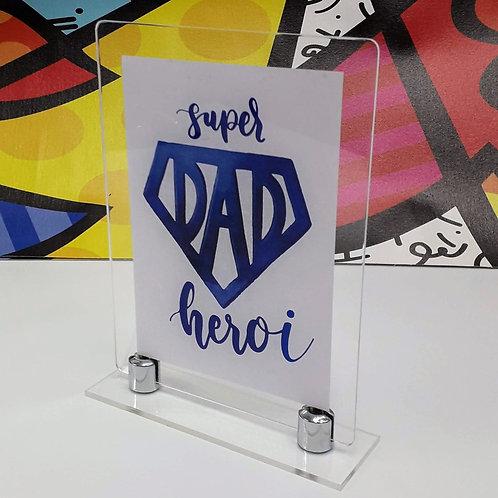 Porta-retrato em acrílico - Super DAD Heroi - Dia dos Pais