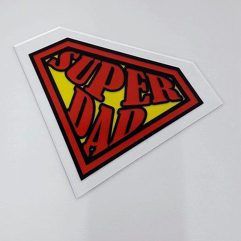 Placa em acrílico - Super DAD, Superman - Dia dos Pais