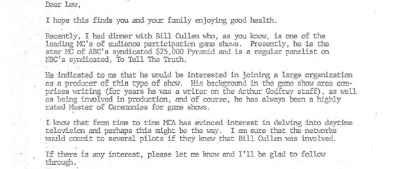 We found these next three letters interesting. Bill had a few producing credits to his name but never seemed to actively seek the work and never spoke of a desire to produce in interviews.  At the time this letter was sent, Bill was 57 years old. Our theory is that he was worried about being aged out of an industry where he wanted to keep working, and decided to see if his options were open to do something other than hosting.