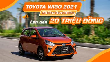 Toyota Wigo 2021: Lướt êm trên phố bắt trọn niềm vui