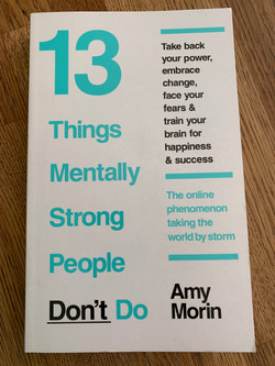 13 Things Mentally Strong People Don' do