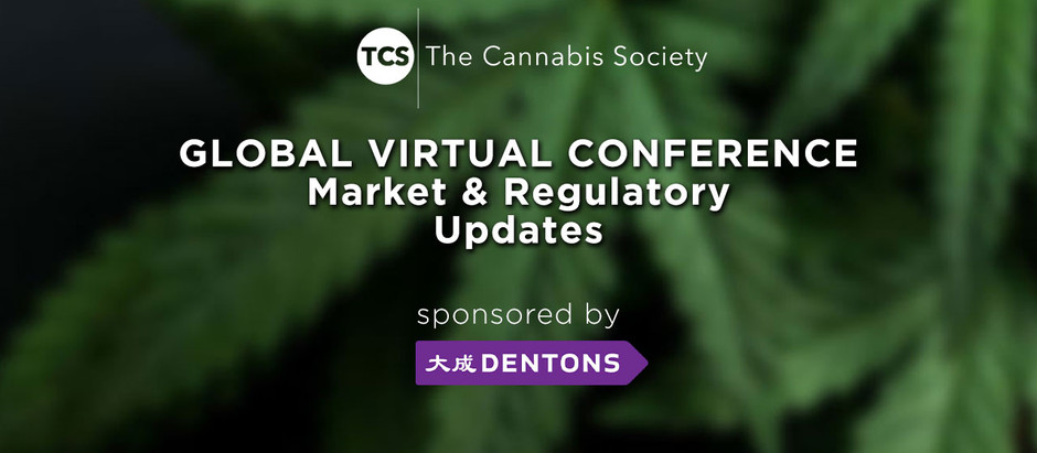 TCS Global Cannabis Virtual Conference - Market & Regulatory Updates