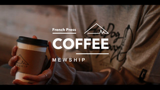 "MEWSHIP BASE ""French Press COFFEE"""