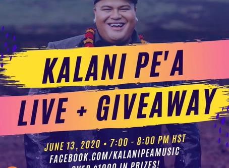 Kalani Pe'a Live + Giveaway