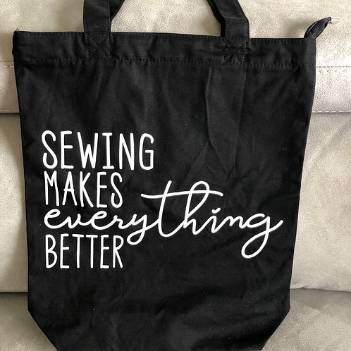 Sewing Makes Everything Better Tote