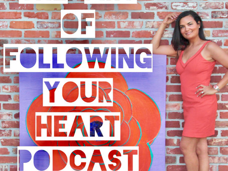 000 - Welcome To The Art of Following Your Heart Podcast: Confessions of A Stay At Home Mom